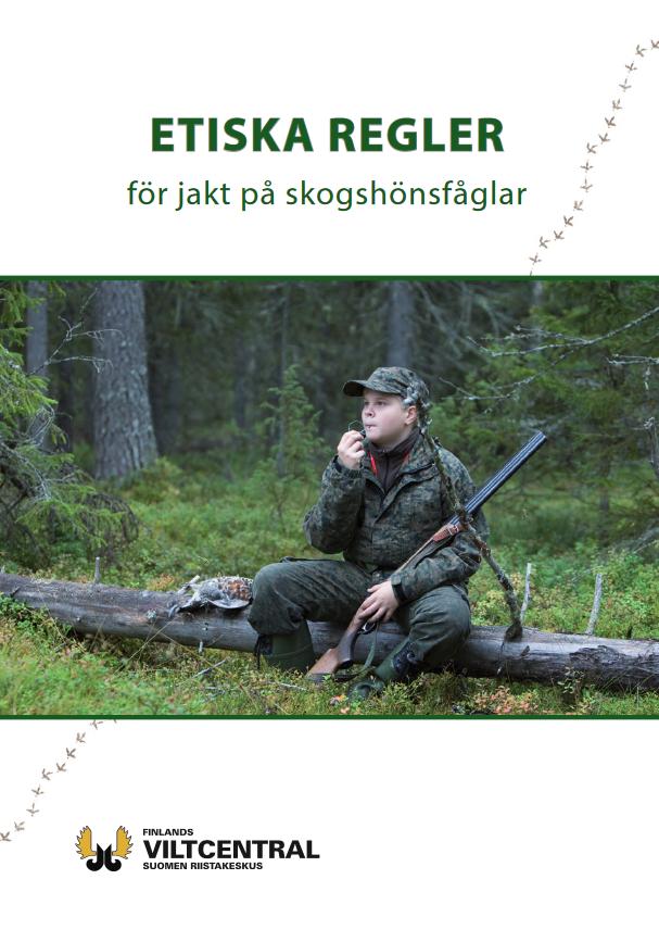 Etiska regler för jakt på skogshönsfåglar broschyr