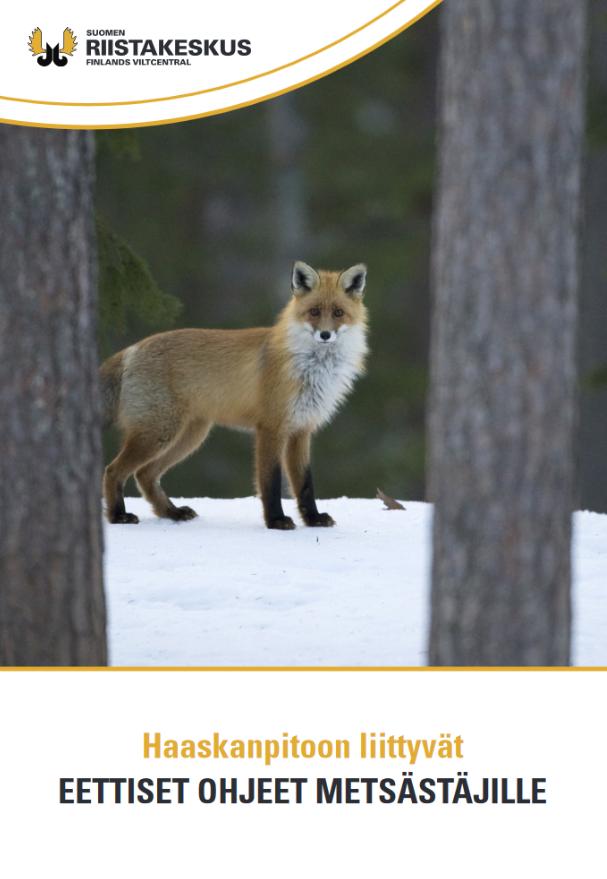 Haaskanpitoon liittyvät eettiset ohjeet metsästäjille -esite